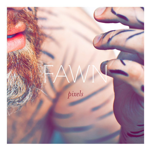 FAWN - Pixels