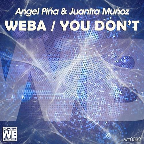 Angel Pina & Juanfra Munoz - Weba - WEBA EP (WH0082) SPECIAL SUPPORT RICHIE HAWTIN