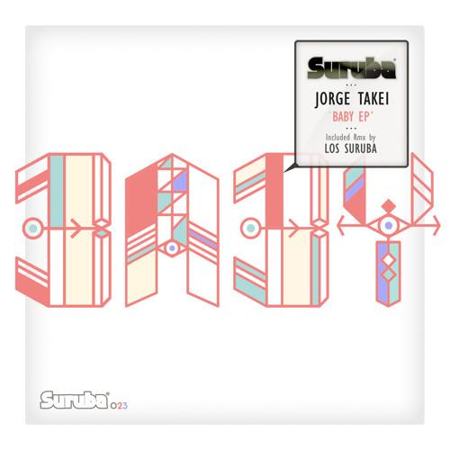 Jorge Takei - Paris (Los Suruba remix). SURUBA024