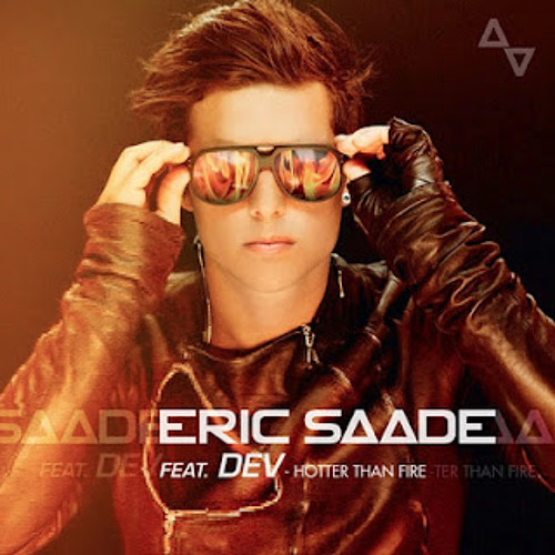 Eric Saade Dev - Hotter Than Fire edited by Saulius