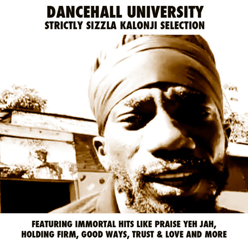 Dancehall University 13 - Strictly Sizzla Selection
