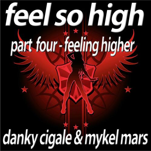 Danky Cigale & Mykel Mars - Feel So High (Smartfusion Remix) 16bit - 6A - 128
