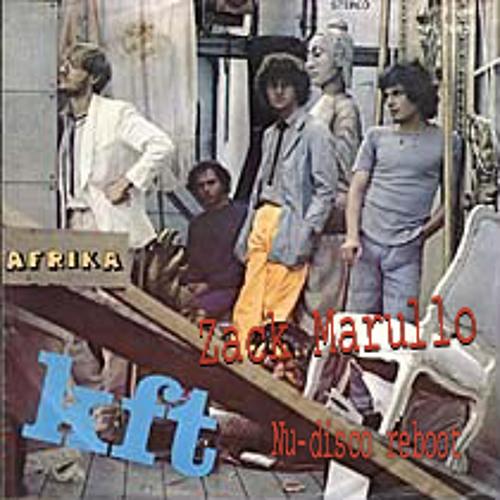 KFT - Afrika - Zack Marullo Nudisco Reboot (Édesapám emlékére)