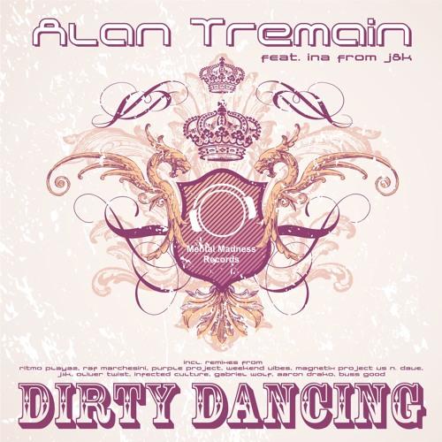 Alan Tremain feat. Ina - Dirty Dancing (Benita Remix) [D-Tracks Industry]