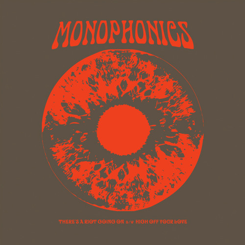 """Monophonics - """"There's A Riot Going On"""""""