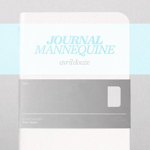 # 02 Mannequine Journal: Avril Douze