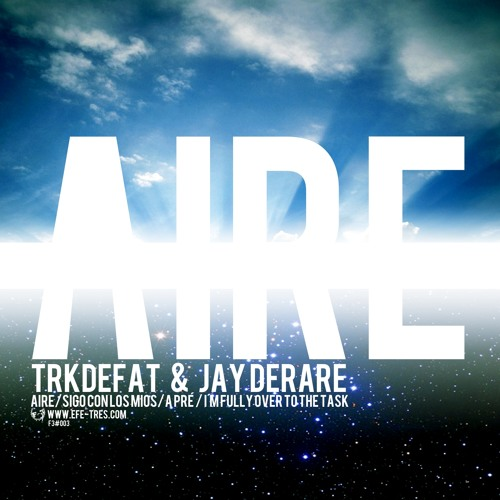04-TRKDEFAT & JAY DERARE - I m fully over to the task