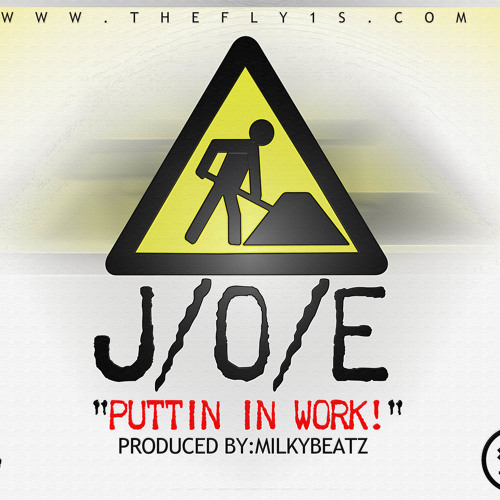 "J/O/E - ""Puttin In Work"" produced by MilkyBeatz"