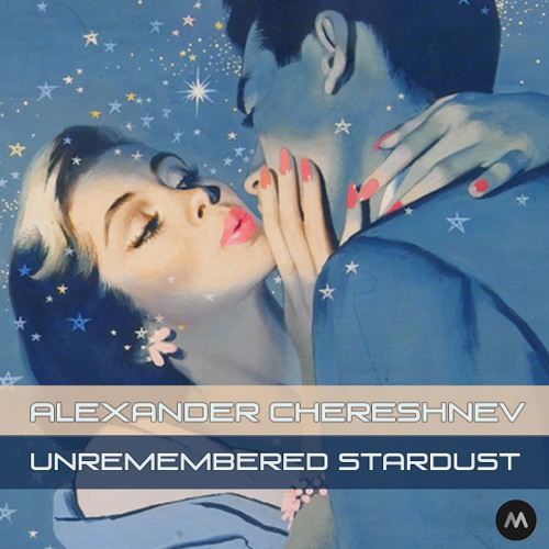 Unremembered Stardust EP (Mixgalaxy Records, 2012)