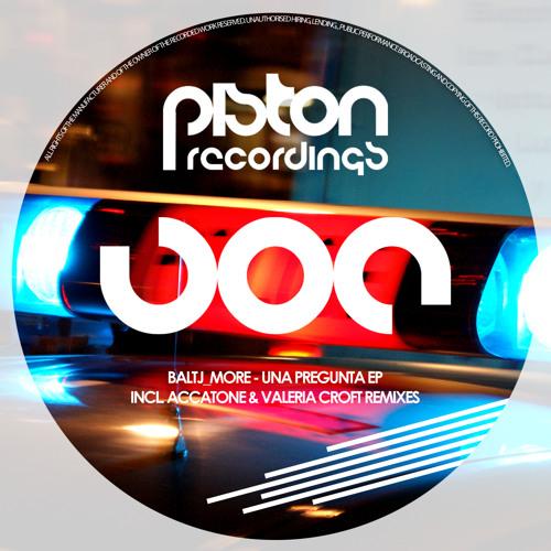Baltj_More - Una Pregunta (Piston Recordings)