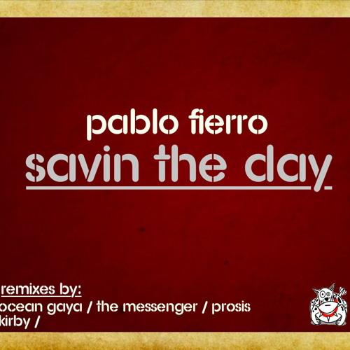 Pablo Fierro - Savin' The Day (Ocean Gaya remix) - Dutchie music