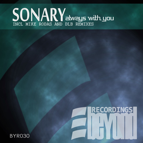 Sonary -  Always With You (Promo Mix) Out In All Stores 05/05/2012