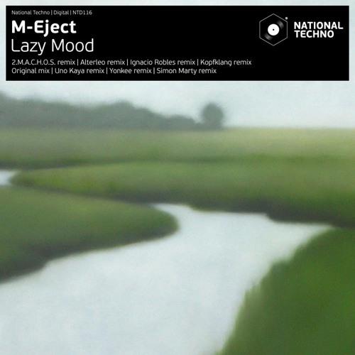 M-Eject - Lazy Mood (Kopfklang remix) [National Techno NTD 116]