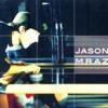 Jason Mraz - 1000 Things ( Live at Lava Joe's )
