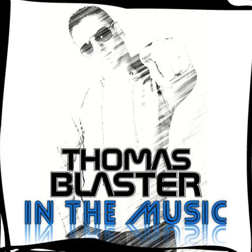 Thomas Blaster - In The Music (Aurel Dream-T Remix)