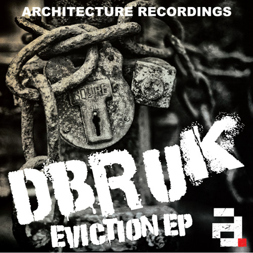 DBR UK & J. Robinson - Garrison - (Architecture Recordings - Eviction EP ARX033 - Out Now)