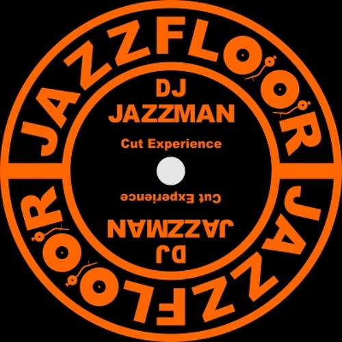 DJ JAZZMAN - Cut Experience