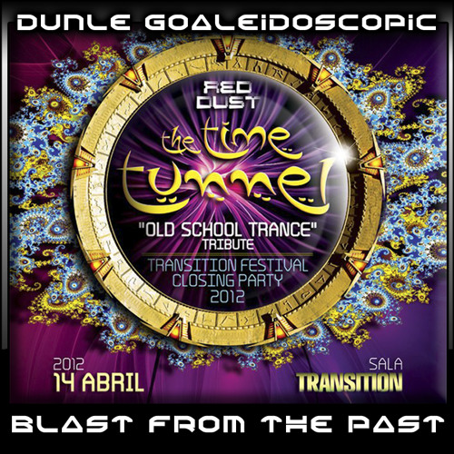 BLAST FROM THE PAST - Dunle Goaleidoscopic