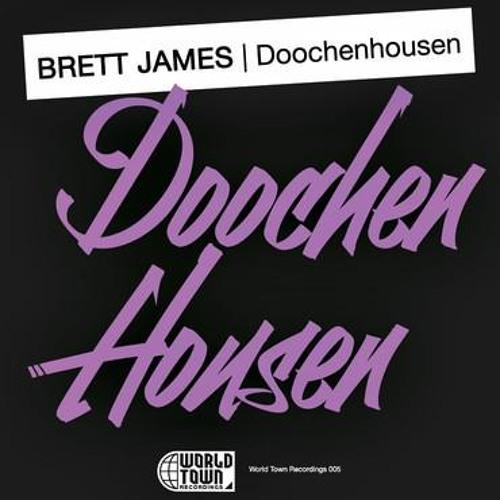 Brett James - Doochenhousen (Sal D.J.'s Rave Fame Remix) (World Town Rec.)