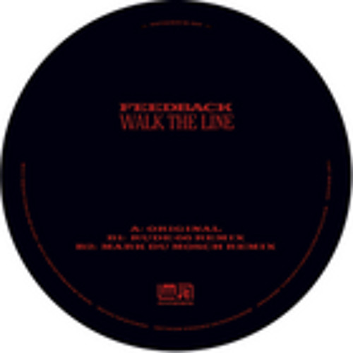 B2 - Feedback - Walk the line (Mark Du Mosch Remix)