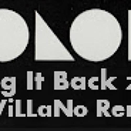 Sing It Back 2012 Feat. Moloko (Dj ViLLaNo Remix)