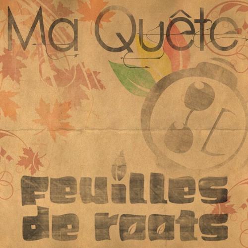Feuilles de Roots - De L'Arme à Larme (ft. Guedz, Ayan High MC and Soundeal) (Ma Quête)