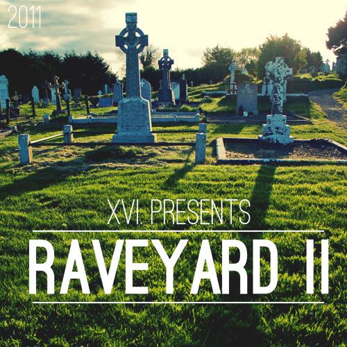 Raveyard Mix II