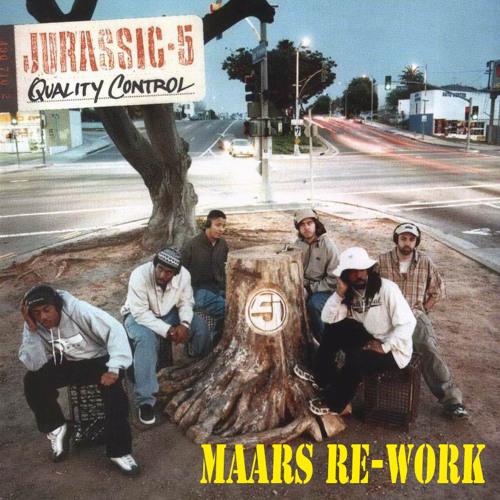 Jurassic 5- Quality Control (Maars Reggae Re-Work)