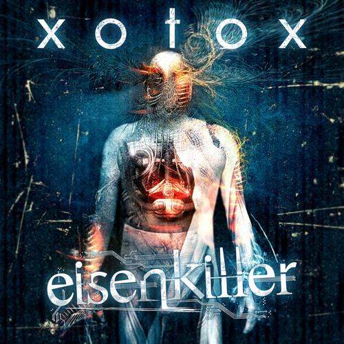 Xotox-eisenkiller audiopreview