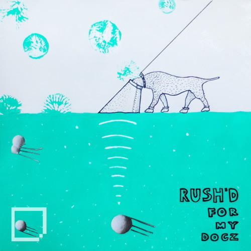 SH 07 Rush'd - For My Dogz EP [OUT NOW!!!]