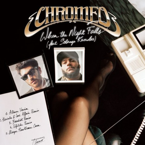 Chromeo - When The Night Falls (Chateaubriand Remix)
