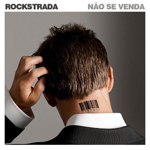 Rockstrada - Não Se Venda