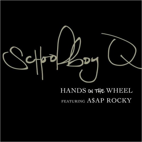 ScHoolboy Q - Hands On The Wheel (ft. A$AP Rocky)