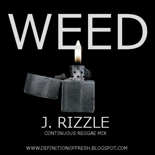 J. RIZZLE - WEED (Continuous Reggae Mix)