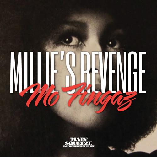Millie's Revenge - Mo Fingaz