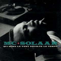 MC SOLAAR - Qui sème le vent récolte le tempo