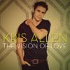 Kris Allen - Vision Of Love Remix (Prod. DMR) *2012*