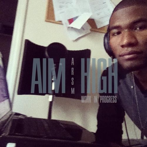 A.R.S.M. - Aim High {Prod. by Sango} (Work in progress)