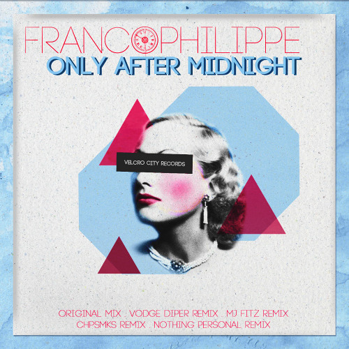Franco Phillipe - Only After Midnight(Marsangoz Breaks Mix)