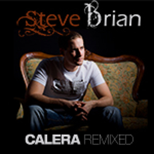 Steve Brian - Garajonay (Mar She Timeless Experience Mix) from CALERA Remixed