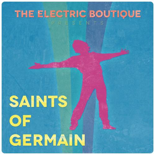 "St Germain - Sure Thing (The Electric Boutique Remix) ""Saints Of Germain"""