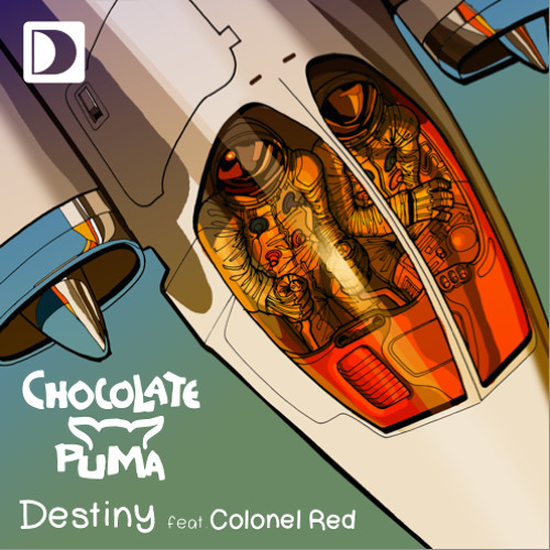 Chocolate Puma - Destiny Featuring Colonel Red