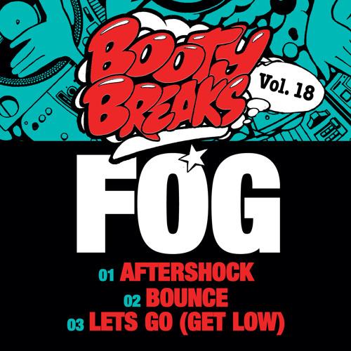Fog - Booty Breaks EP (BB018)