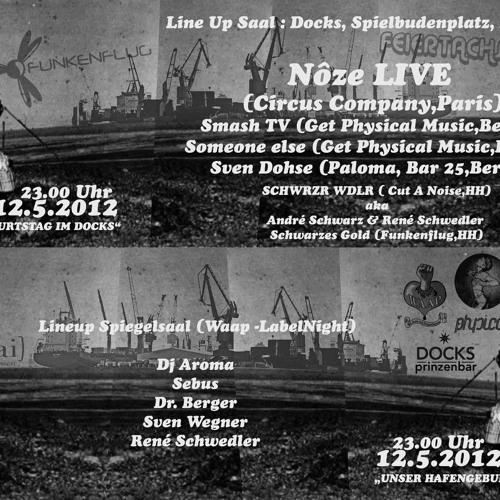 Docks 12.05.12 mixed by René Schwedler