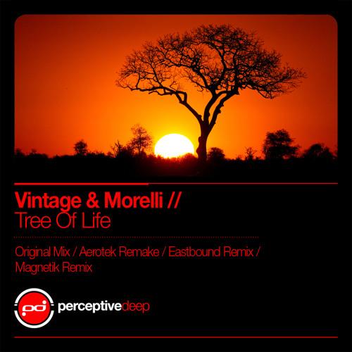 Vintage & Morelli - Tree Of Life (Original Mix) [Perceptive Deep]