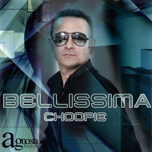 Choopie -Bellissima (Deep Mix)