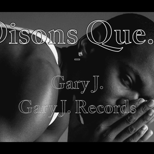 Disons Que... | Gary J.