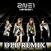 2N1 - im the best OLB REMIX