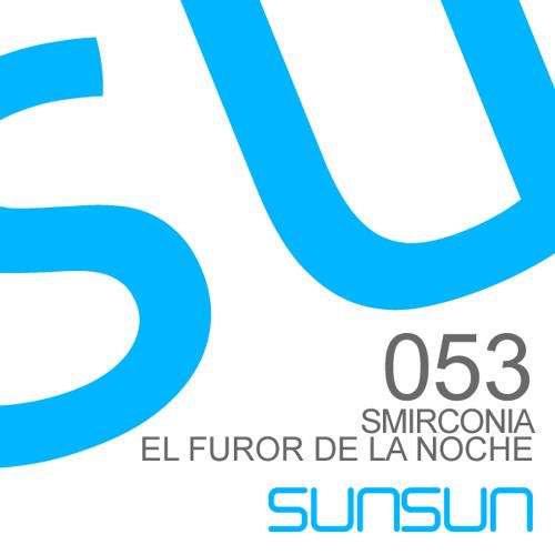 Smirconia - El Furor De La Noche (Original Mix)