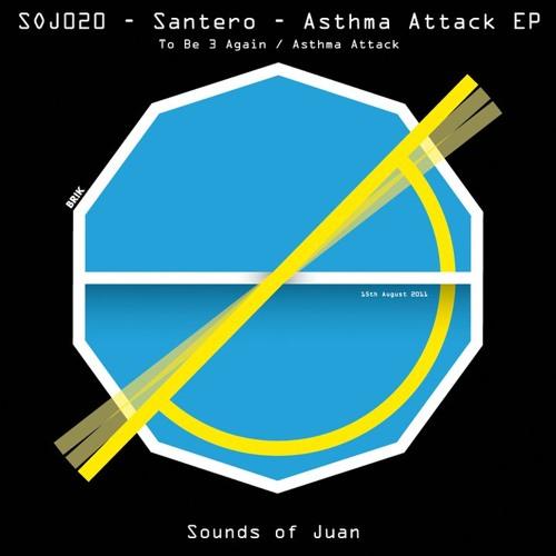 Santero - Asthma Attack EP